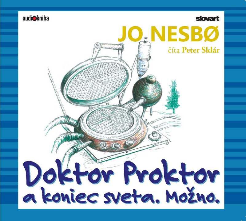 Doktor Proktor a koniec sveta. Možno. - CD (audiokniha)