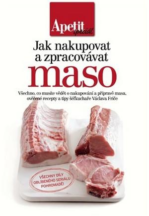 Jak nakupovat a zpracovávat maso - kuchařka z edice Apetit