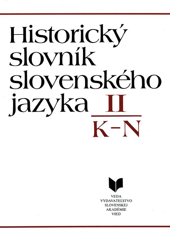 Historický slovník slovenského jazyka II K-N