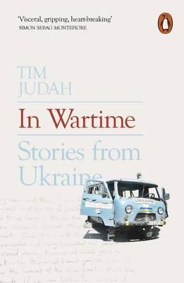 In Wartime. Stories from Ukraine (mäkká väzba)