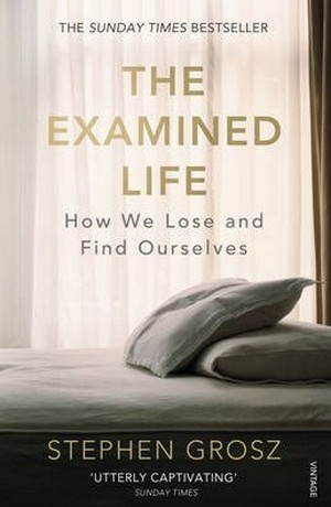 The Examined Life. How We Lose and Find Ourselves
