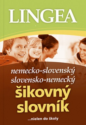 Nemecko-slovenský, slovensko-nemecký šikovný slovník ...nielen do školy