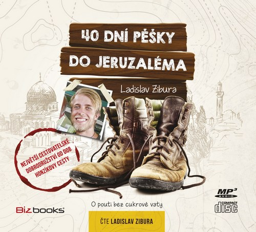 40 dní pěšky do Jeruzaléma - CD MP3 (audiokniha)