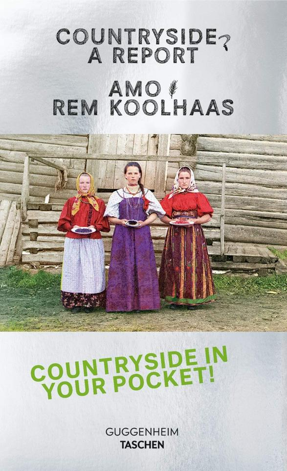 Koolhaas. Countryside, A Report