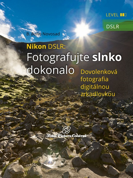 Nikon DSLR: Fotografujte slnko dokonalo