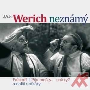 Jan Werich neznámý. Falstaff/ Piju mošty - což ty? a další unikáty - CD