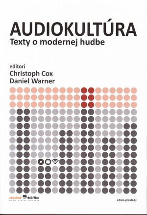 Audiokultúra. Texty o modernej hudbe