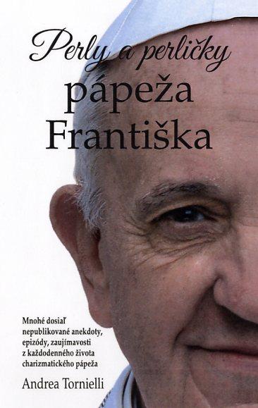 Perly a perličky pápeža Františka