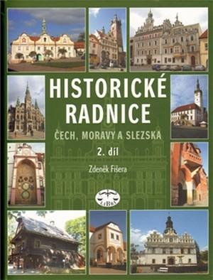 Historické radnice Čech, Moravy a Slezska II.