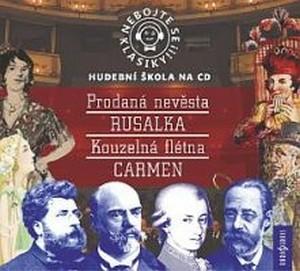 Nebojte se klasiky! Komplet opery (9-12) - 4 CD