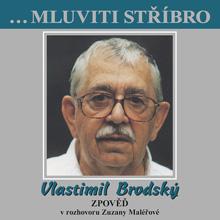 Mluviti stříbro - Vlastimil Brodský - Zpověď