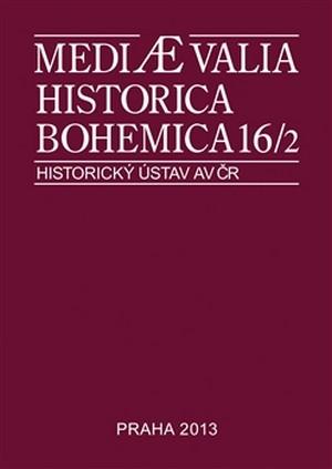 Mediaevalia Historica Bohemica 16/2 2014
