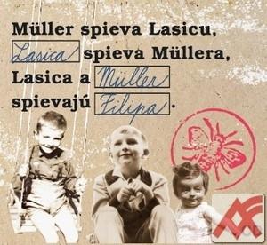 Müller spieva Lasicu, Lasica spieva Müllera... - CD