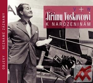 Jiřímu Voskovcovi k narozeninám - CD (audiokniha)