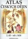 Atlas českých dějin 2. díl - od roku 1618