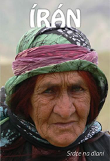 Írán - Srdce na dlani
