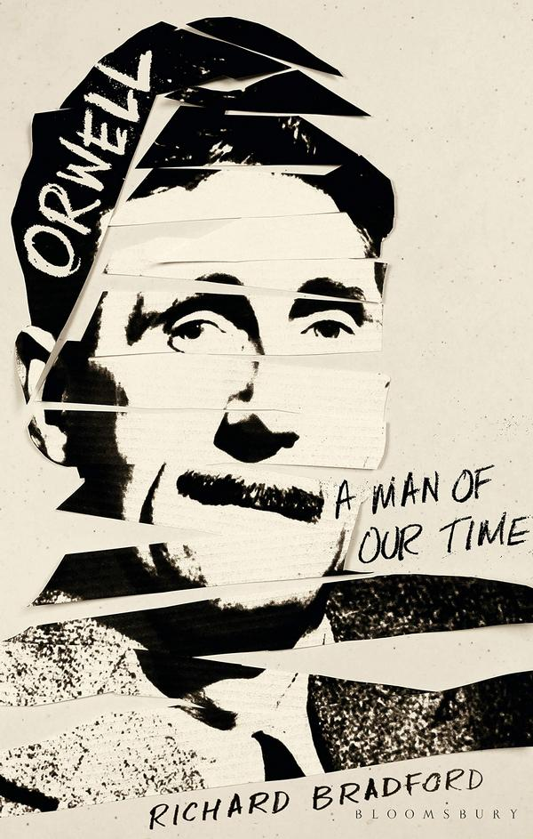 Orwell. A Man Of Our Time