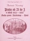 Praha od A do Z v letech 1820-1850. Kniha první: Arcibiskup - Hotel
