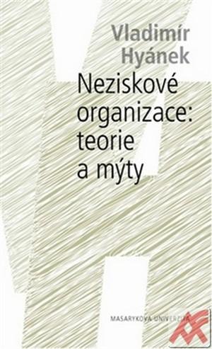 Neziskové organizace: teorie a mýty