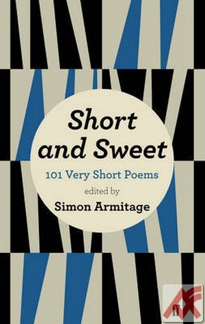 Short and Sweet. 101 Very Short Poems