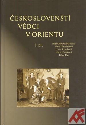 Českoslovenští vědci v Orientu I. díl