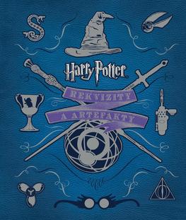 Harry Potter. Rekvizity a artefakty