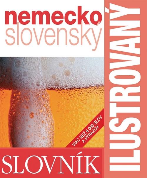 Ilustrovaný nemecko-slovenský dvojjazyčný slovník