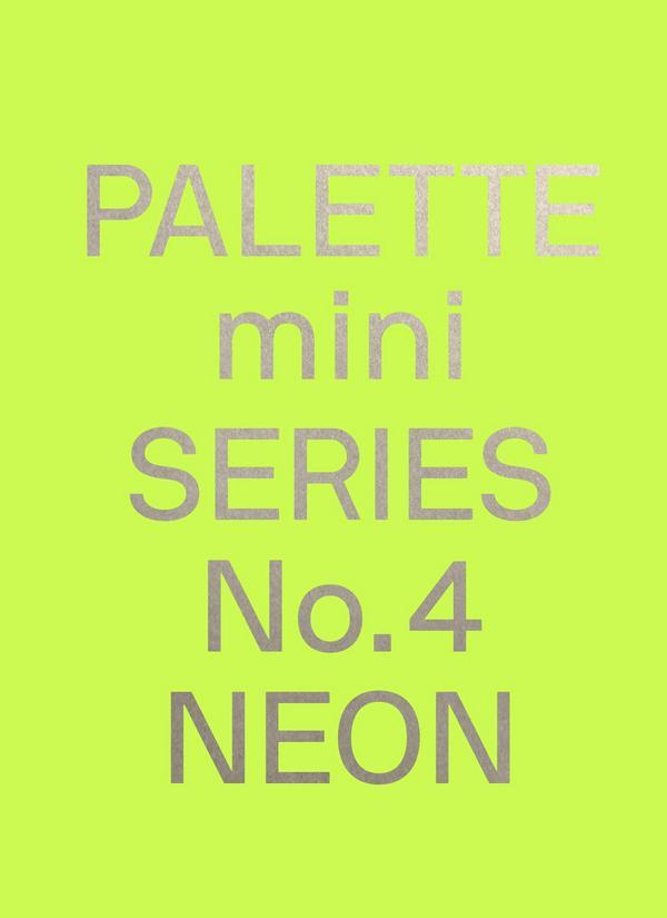 Palette Mini Series No.4 Neon