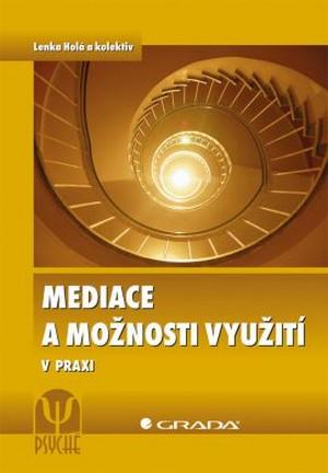Mediace a možnosti využití v praxi