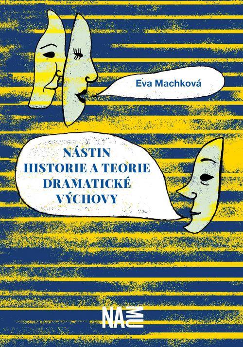 Nástin historie a teorie dramatické výchovy