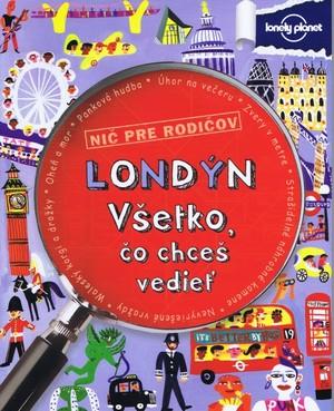 Londýn - Všetko, čo chceš vedieť