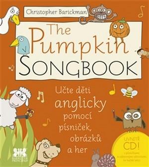 The Pumpkin Songbook. Učte děti anglicky pomocí písniček, obrázků a her + CD