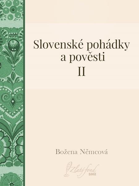 Slovenské pohádky a pověsti II
