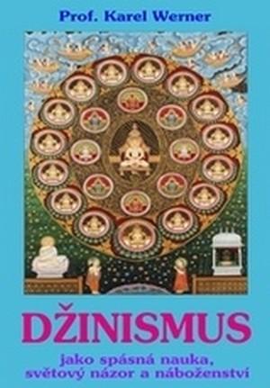 Džinismus. Jako spásná nauka, světový názor a náboženství