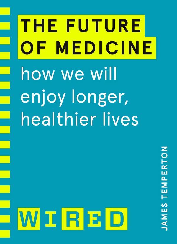The Future of Medicine