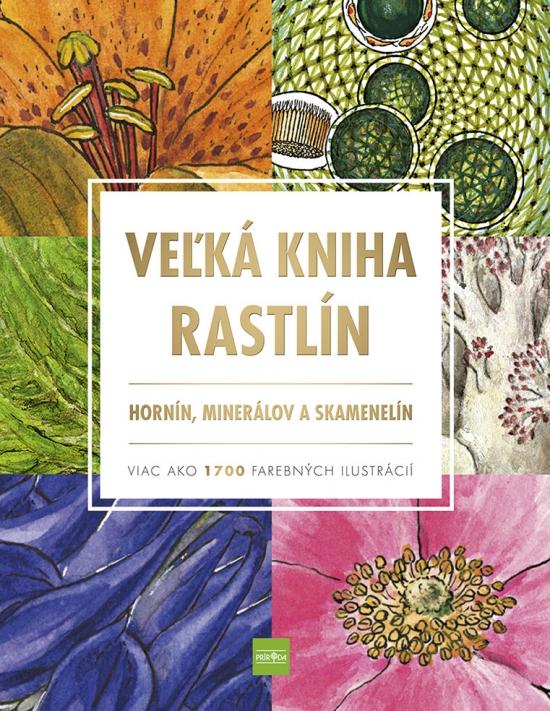 Veľká kniha rastlín, hornín, minerálov a skamenelín