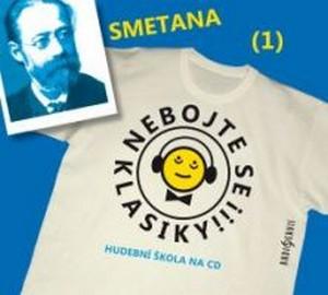 Nebojte se klasiky! Smetana (1) - CD (audiokniha)