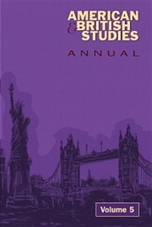 American & British Studies Annual - Volume 5