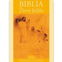 Biblia - Život Ježiša 3