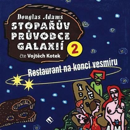 Stopařův průvodce Galaxií 2. - CD (audiokniha)