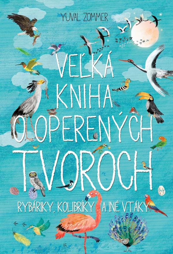 Veľká kniha o operených tvoroch