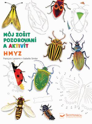 Hmyz - Môj zošit pozorovania a aktivít
