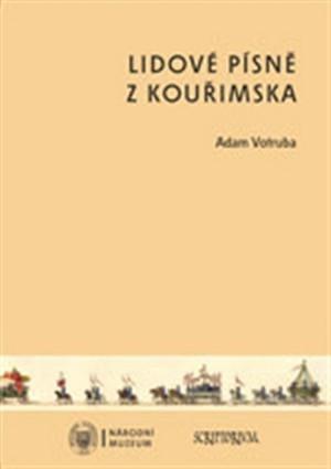 Lidové písně z Kouřimska + CD