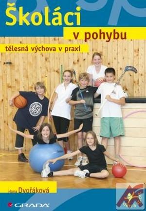 Školáci v pohybu - tělesný výchova v praxi