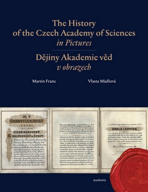 The History of the Czech Academy of Sciences in Pictures / Dějiny Akademie věd v