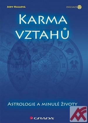 Karma vztahů. Astrologie a minulé životy