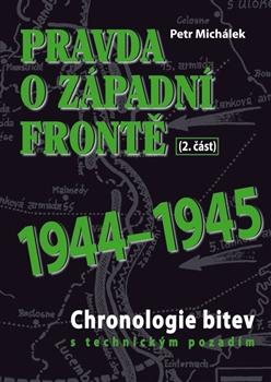 Pravda o západní frontě 1944-1945 (2.část)
