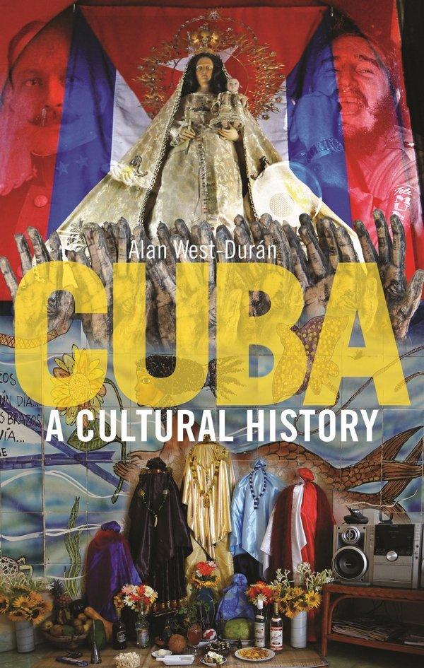 Cuba. A Cultural History