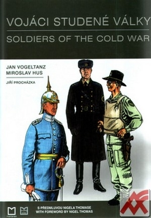Vojáci studené války / Soldiers of the Cold War