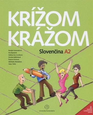 Krížom krážom. Slovenčina A2 + 2 CD